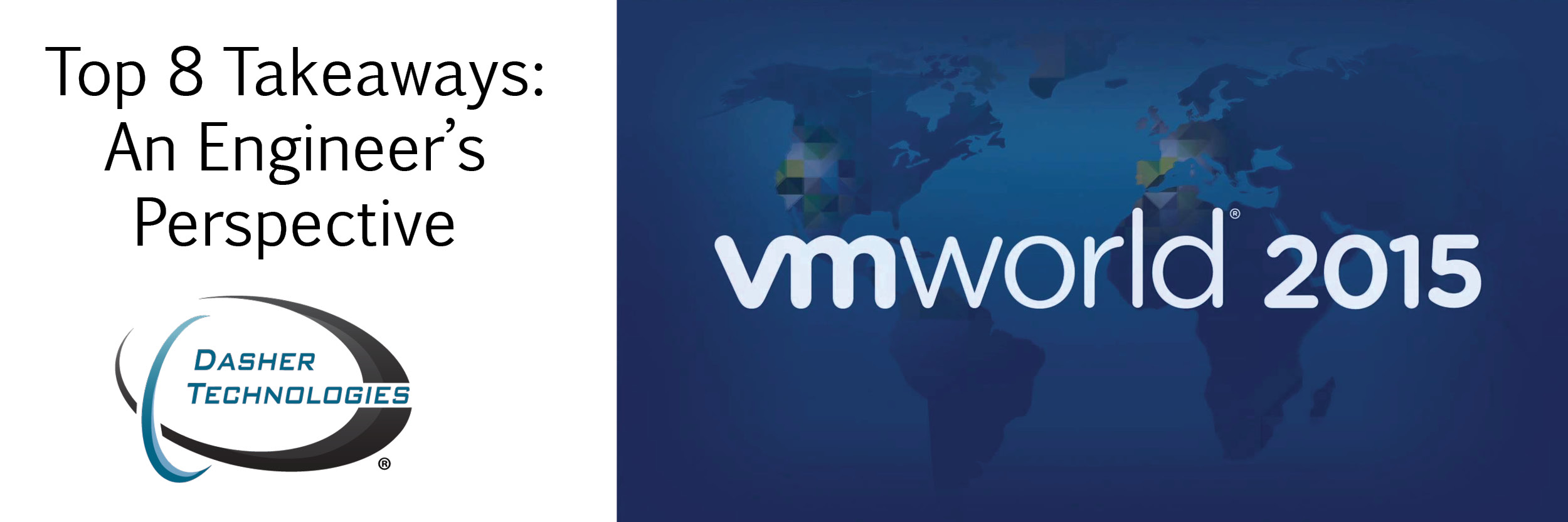 VMworld Top 8 Takeaways: An Engineer's Perspective