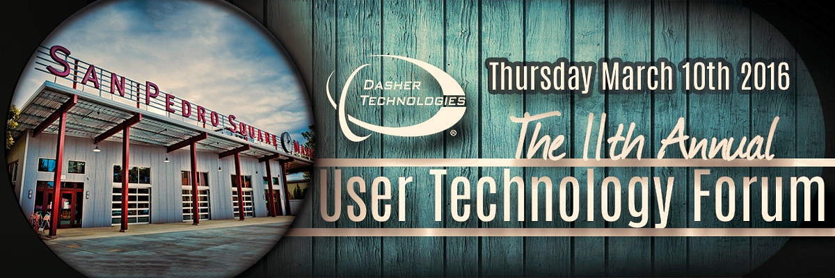 Dasher's 11th Annual User Technology Forum Event Recap