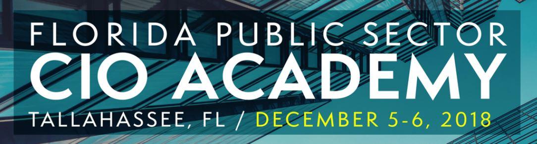 Florida Public Sector CIO Academy – Tallahasse, FL