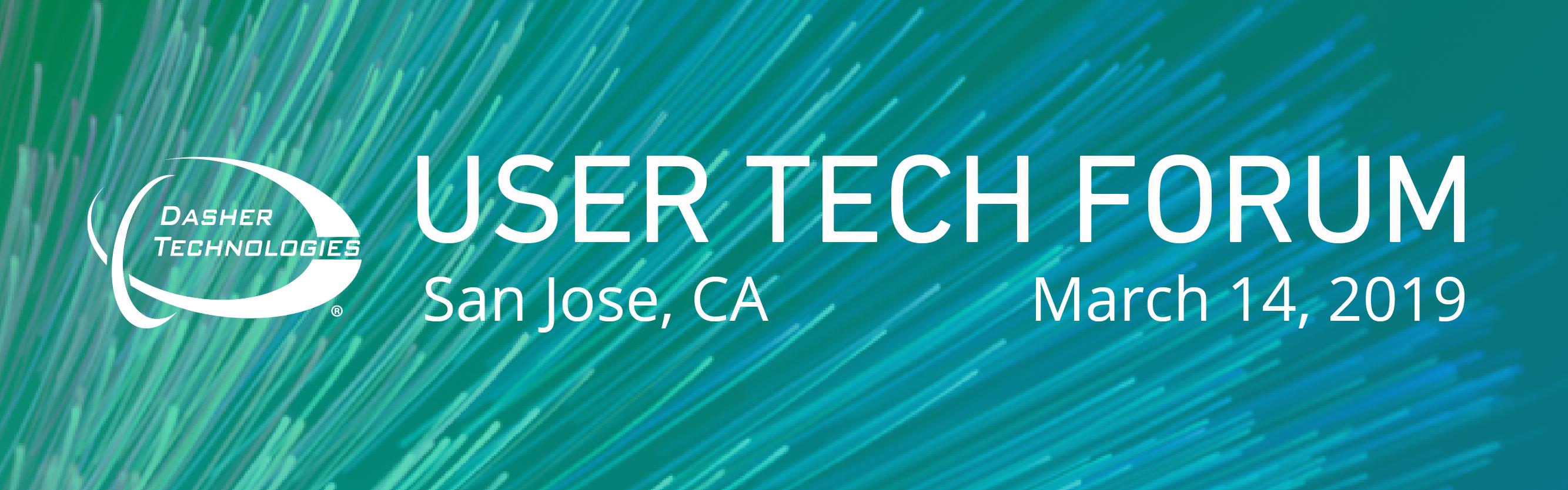 User Technology Forum 2019 – San Jose, CA